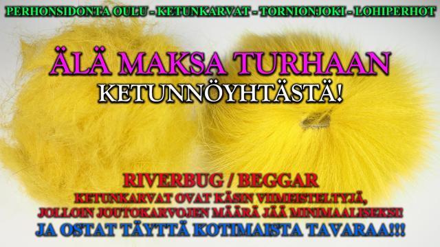 Beggar - RiverBug ketunkarvat Oulussa Tiura Uistimesta! #tiura #tornionjoki #ketunkarvat #kettu #keltainen #perhonsidonta #perhokauppa #perhotarvike #putkiperhot #tubfluga