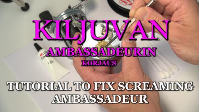 Ambassadeur Repair Video / Ambassadeur korjaus