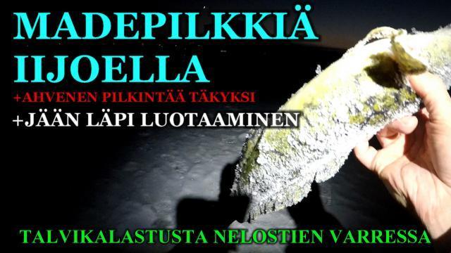 Pilkillä Madetta - Iijoki Kalastusta. #madepilkki #ii #iijoki #riverranger #talvikalastus #nelostie #oulunkalapaikat