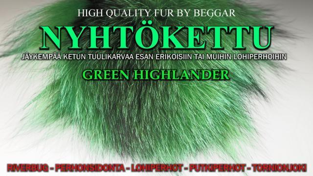 Nyhtökettu Green Highlander - Oulu Perhonsidonta - Ketunkarvat. #mustakettu #ketunkarvat #oulu #tornionjoki #putkiperhot #riverbug #beggar